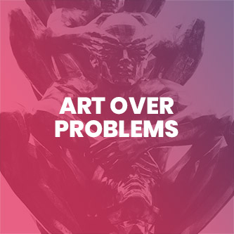 Art over Problems