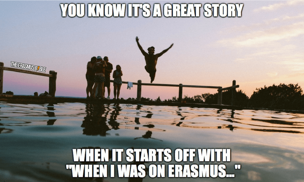 erasmus meme about telling a great story