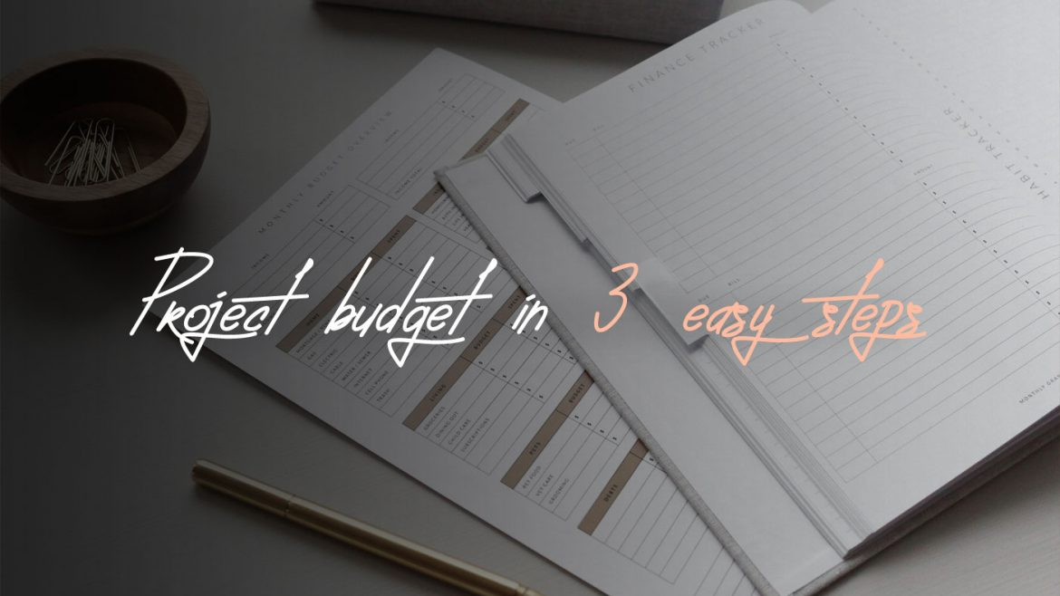 how to make project budget in 3 steps